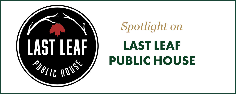 Spotlight: Last Leaf Public House