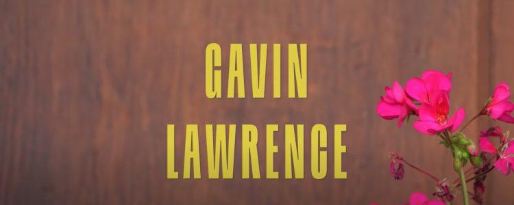 Six Feet Apart: Gavin Lawrence