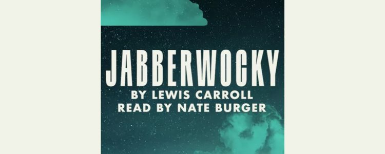 Words from the Woods: Jabberwocky
