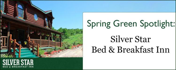 Spring Green Area Spotlight: The Silver Star Bed & Breakfast Inn